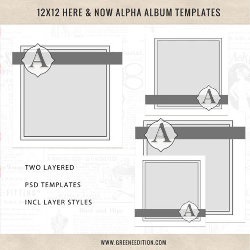 Here and Now Alpha Album Templates